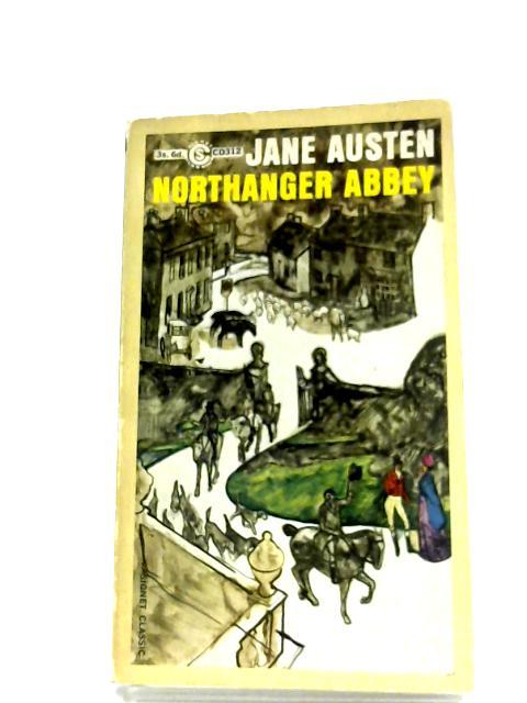 Northanger Abbey: Jane Austen