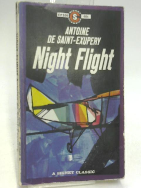 Night Flight: Saint-Exupery, Antoine de