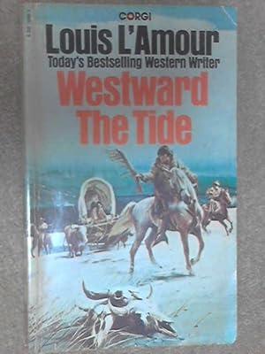 Westward the Tide: L'Amour, Louis