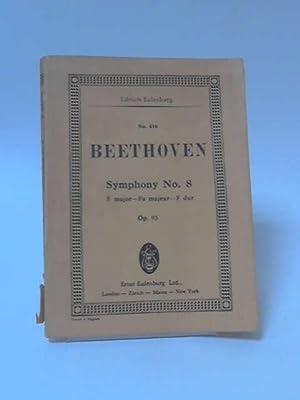 Symphony No 8 F Major Op 93: Ludwig Van Beethoven