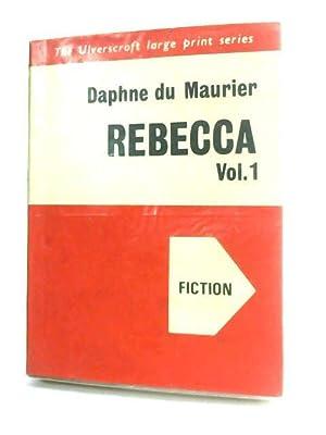 Rebecca Vol.1: Du Maurier, Daphne