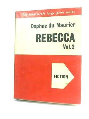 Rebecca Vol.2: Du Maurier, Daphne.