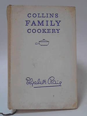Collins Family Cookery: Elizabeth Craig