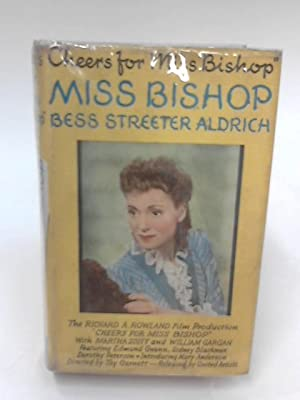 Miss Bishop: Bess Streeter Aldrich