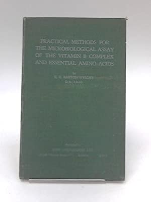 Practical Methods for the Microbiological Assay of: E. C. Barton-Wright
