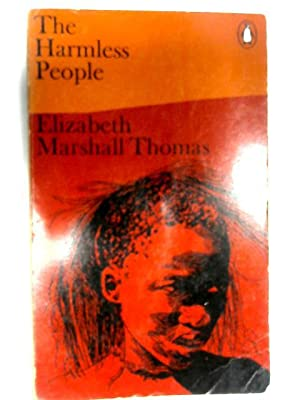 The Harmless People: Marshall Thomas, Elizabeth