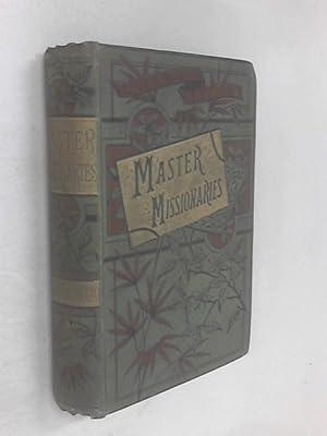 Master Missionaries: Alexander Hay Japp