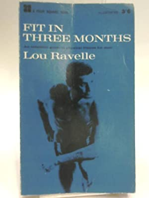 Fit in Three Months: Lou Ravelle