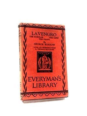 Lavengro - The Scholar, The Gipsy, The: Borrow, George