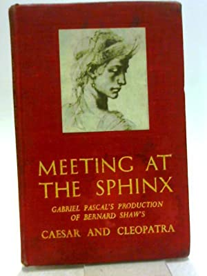 Meeting At The Sphinx. Gabriel Pascal's Production: Marjorie Deans