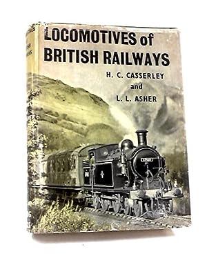 Locomotives of British Railways: Casserley, H. C.