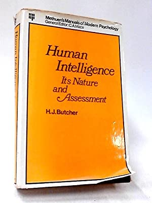 Human Intelligence its Nature and Assessment: H. J. Butcher
