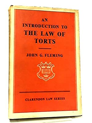Introduction to the Law of Torts: John G. Fleming