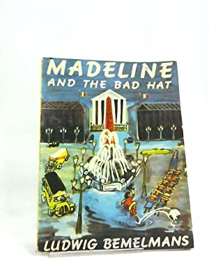 Madeline and the Bad Hat by Ludwig Bemelmans - AbeBooks