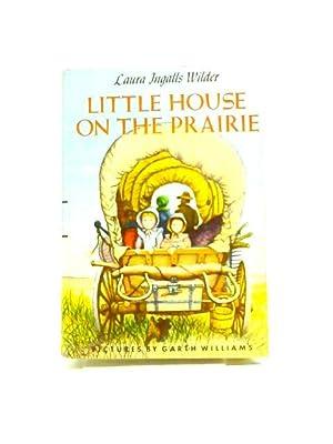 Little House on the Prairie: Laura Ingall Wilder