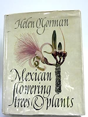 Mexican Flowering Trees & Plants: Helen Ogorman,