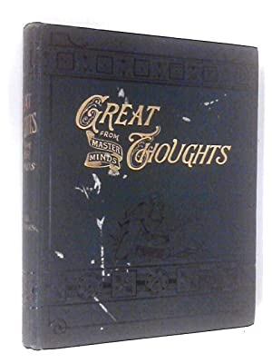 Great Thoughts from Master Minds: Volume III,: Various