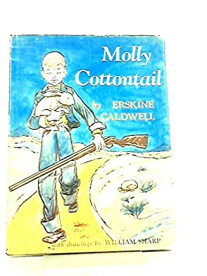Molly Cottontail: Erskine Caldwell