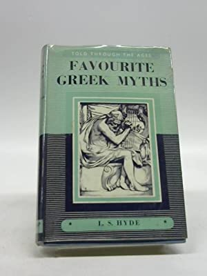 FAVORITE GREEK MYTHS,: LILIAN STOUGHTON HYDE