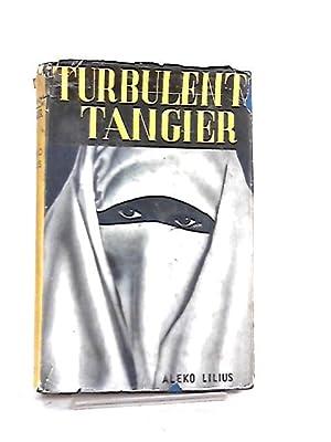 Turbulent Tangier: Aleko Lilius