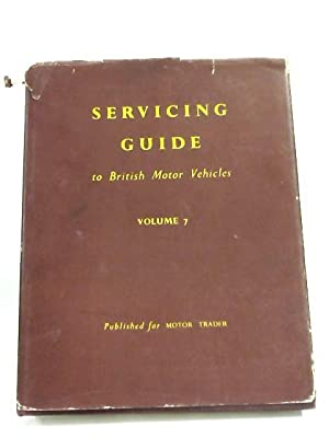 Servicing Guide to British Motor Vehicles Volume: Rosewarne M. H.