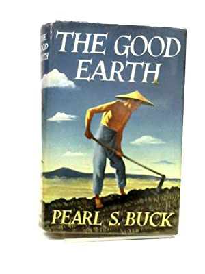 a review of pearl s bucks the good earth In the book the good earth by pearl s buck, the fall of the house of hwang and the rise of the wang family was shown the story completed a circle of life, with wang being the center of the.