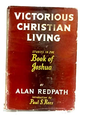 Victorious Christian Living: Redpath, Alan