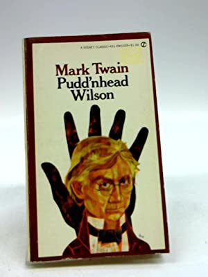 an examination of the book puddnhead wilson by mark twain Pudd'nhead wilson: pudd'nhead wilson, novel by mark twain, originally published as pudd'nhead wilson, a tale (1894) a story about miscegenation in the antebellum south, the book is noted for its grim humour and its reflections on racism and responsibility.