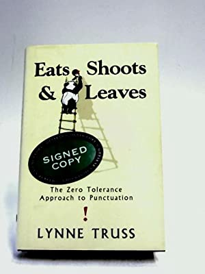 Eats Shoots and Leaves: Lynne Truss,