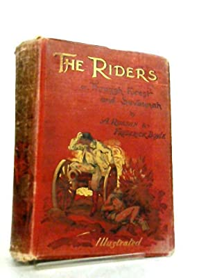 The Riders Or Through Forest And Savannah: A. Russan &