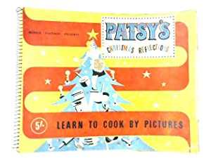 Patsy's Christmas Reflections, Learn to Cook by: Anon