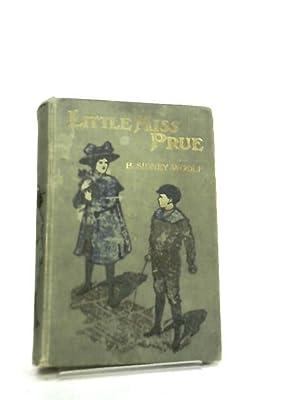 Little Miss Prue: Bella Sidney Woolf