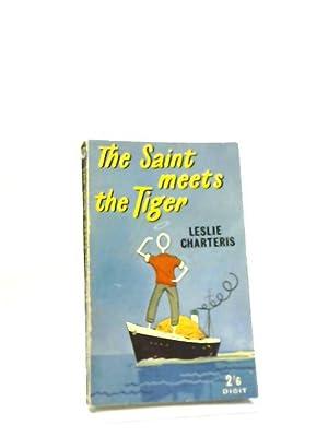 The Saint Meets The Tiger: Leslie Charteris