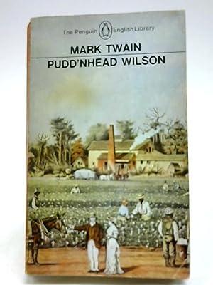 Pudd'nhead Wilson: Mark Twain