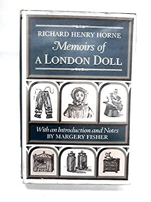 Memoirs of a London Doll: Richard Henry Horne