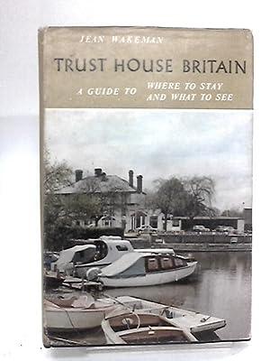 Trust house Britain: Wakeman, Jean