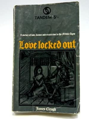 Love Locked Out - A Survey Of: Cleugh, James