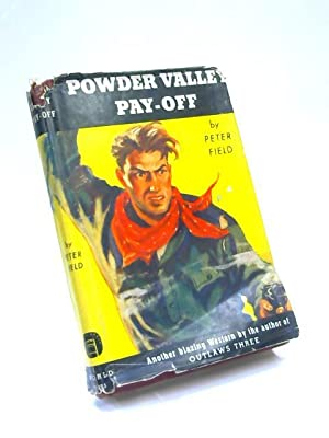 Powder Valley Pay-Off: Peter Field
