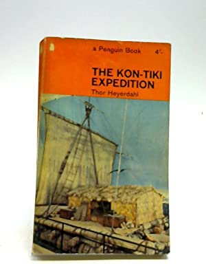 The Kon-Tiki Expedition By Raft Axross the: Heyerdahl, Thor illustrated