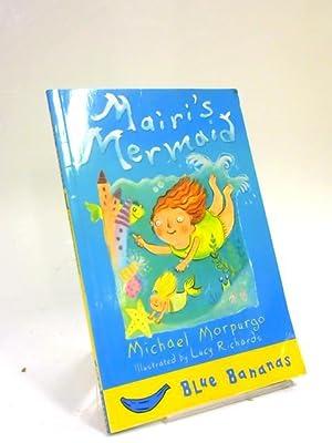 Mairi's Mermaid: Michael Morpurgo
