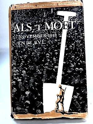 Als 'T Moet: November 1918 en de: Unknown