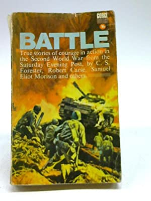 Battle: True stories of courage in action: Unstated