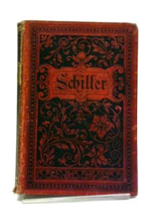 Schillers Sammtliche Werte In Zwolf Banden (10): Schillers