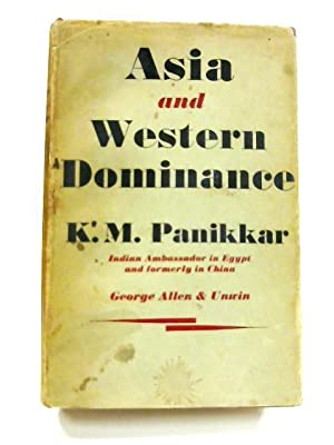 Image result for k m panikkar asia and western dominance