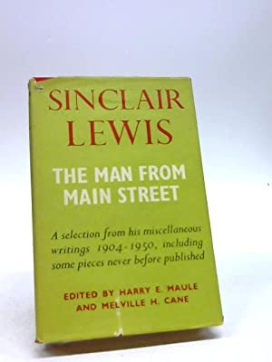 The First Man From Main Street (Miscellaneous: Lewis, Sinclair
