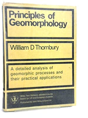 Thornbury W D Principles Of Geomorphology Abebooks