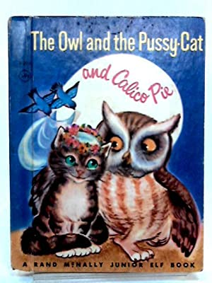 The Owl and the Pussy Cat and: Edward Lear