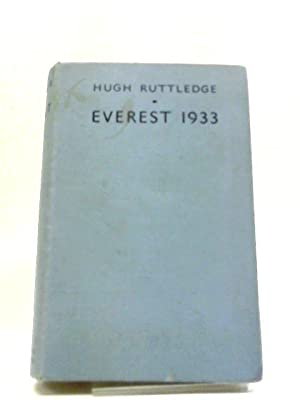 Everest 1933.: Hugh Ruttledge