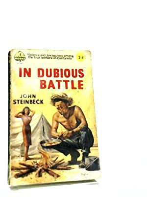 a summary of in dubious battle by john steinbeck In dubious battle by steinbeck, john and a great selection of similar used, new and collectible books available now at abebookscom.