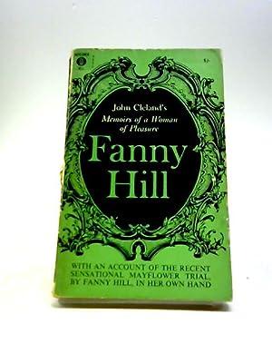 Fanny Hill : Memoirs Of A Woman: Cleland, John